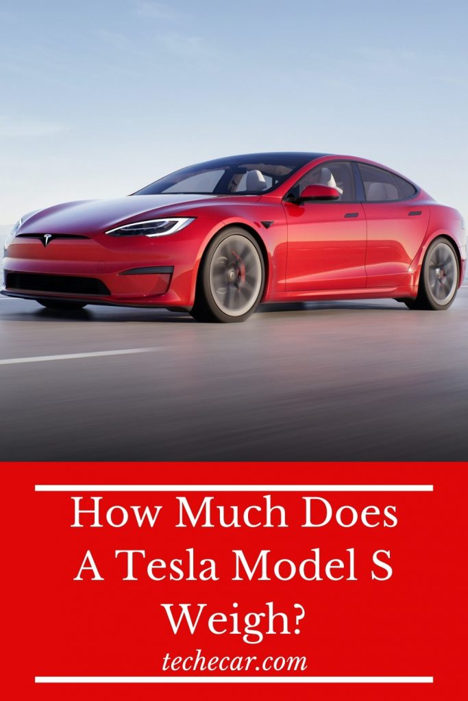 How Much Does A Tesla Model S Weigh