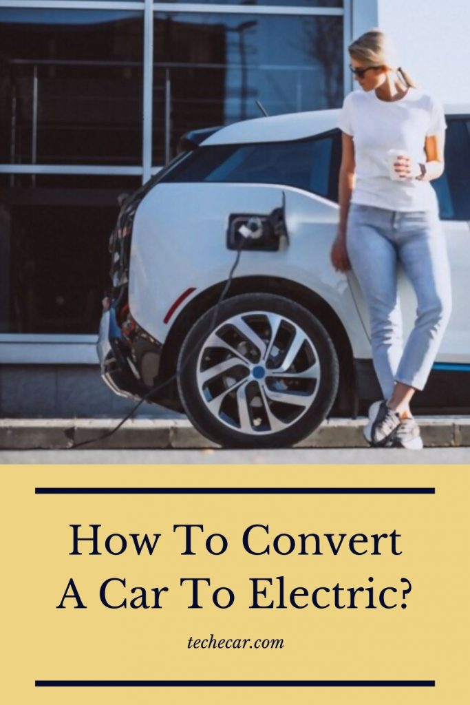 How To Convert A Car To Electric