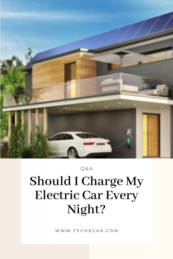 Should I Charge My Electric Car Every Night?