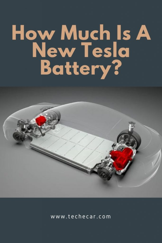 How Much Is A New Tesla Battery?