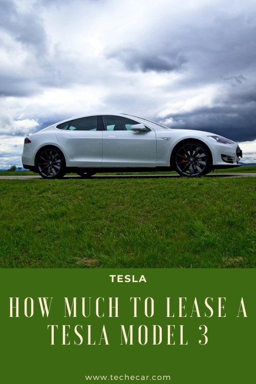 How Much To Lease A Tesla Model 3