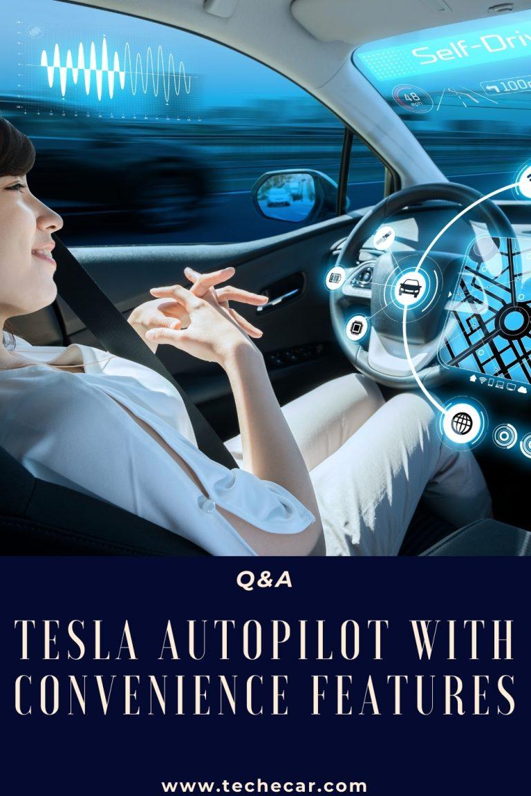 Tesla Autopilot with Convenience Features