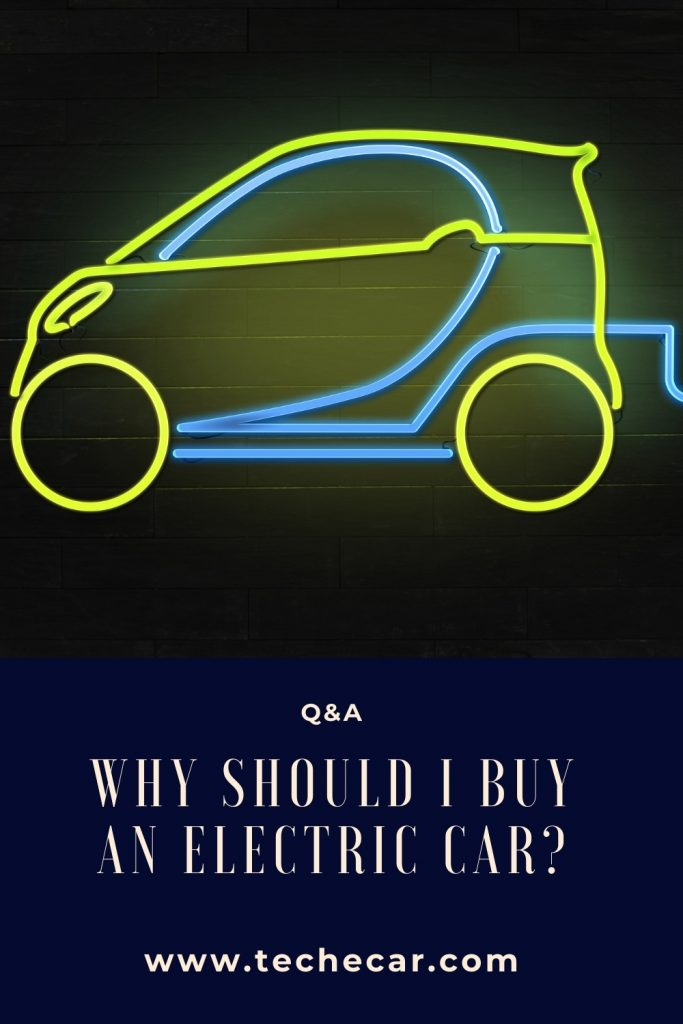 why should i buy an electric car