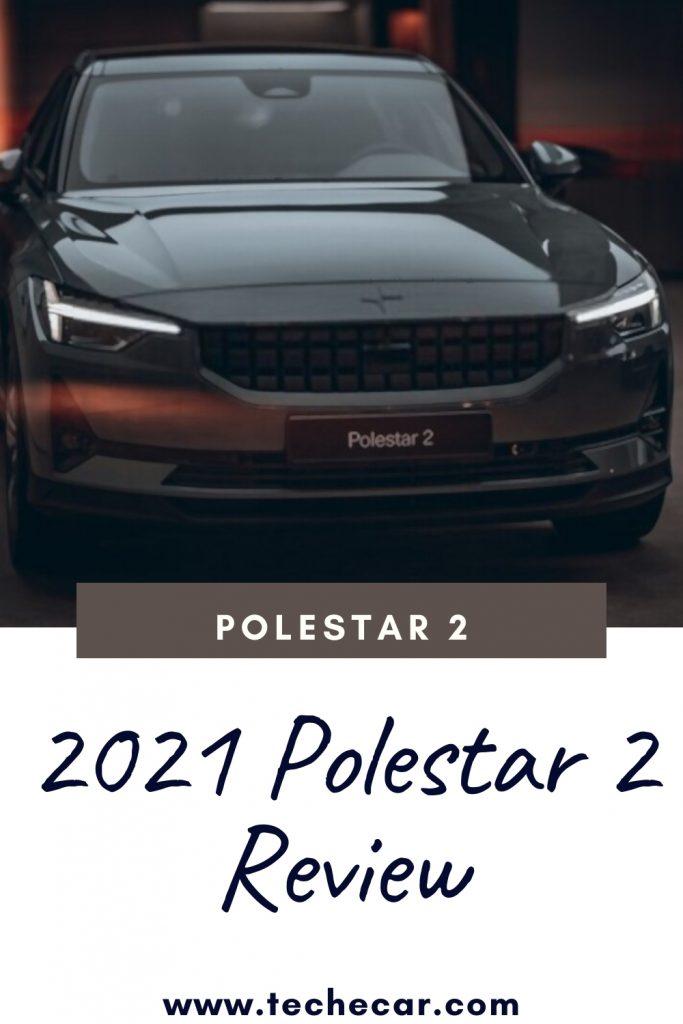 2021 Polestar 2 Review