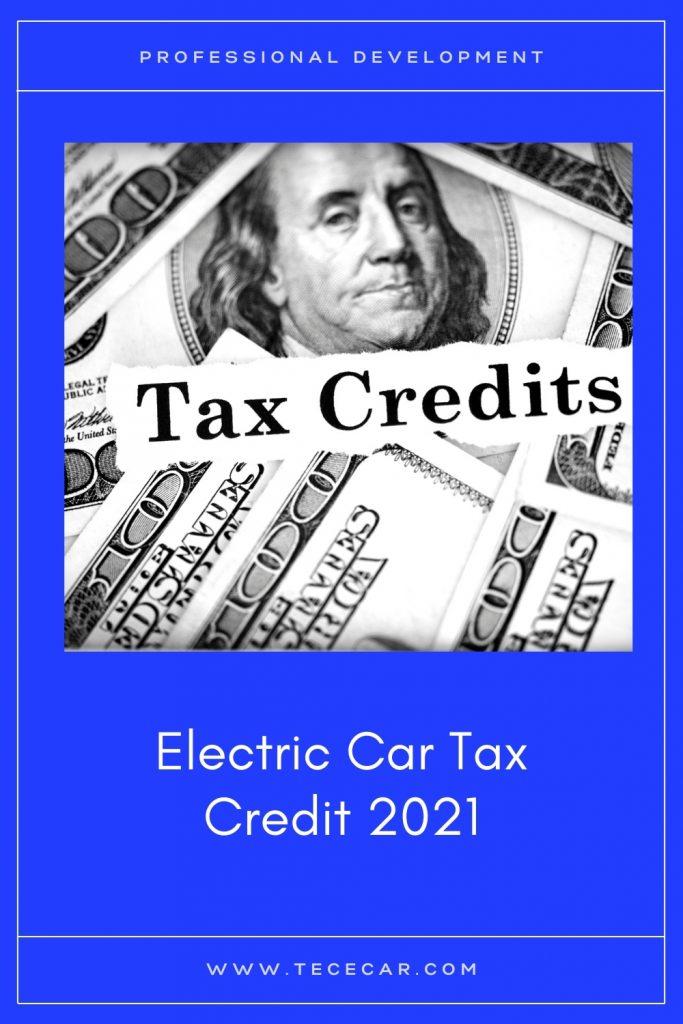 Electric Car Tax Credit 2021