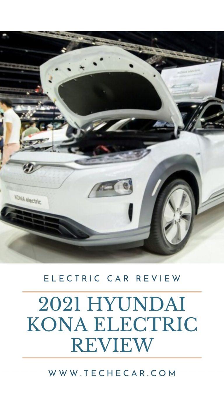 2021 Hyundai Kona Electric Review