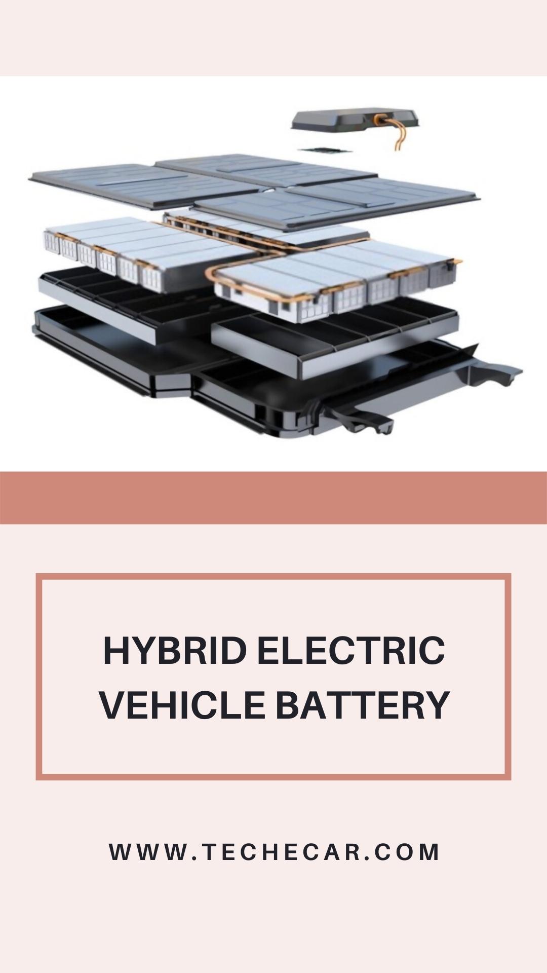 Hybrid Electric Vehicle Battery