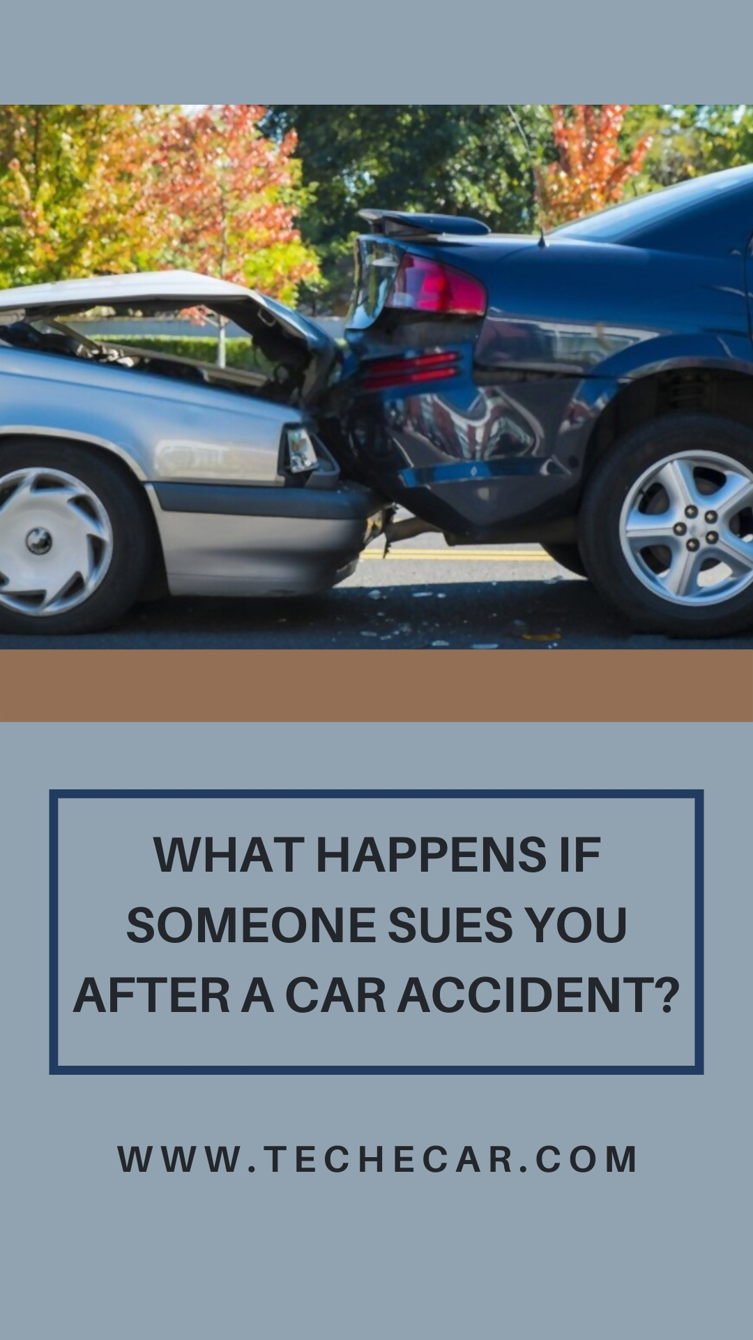 What Happens If Someone Sues You After A Car Accident