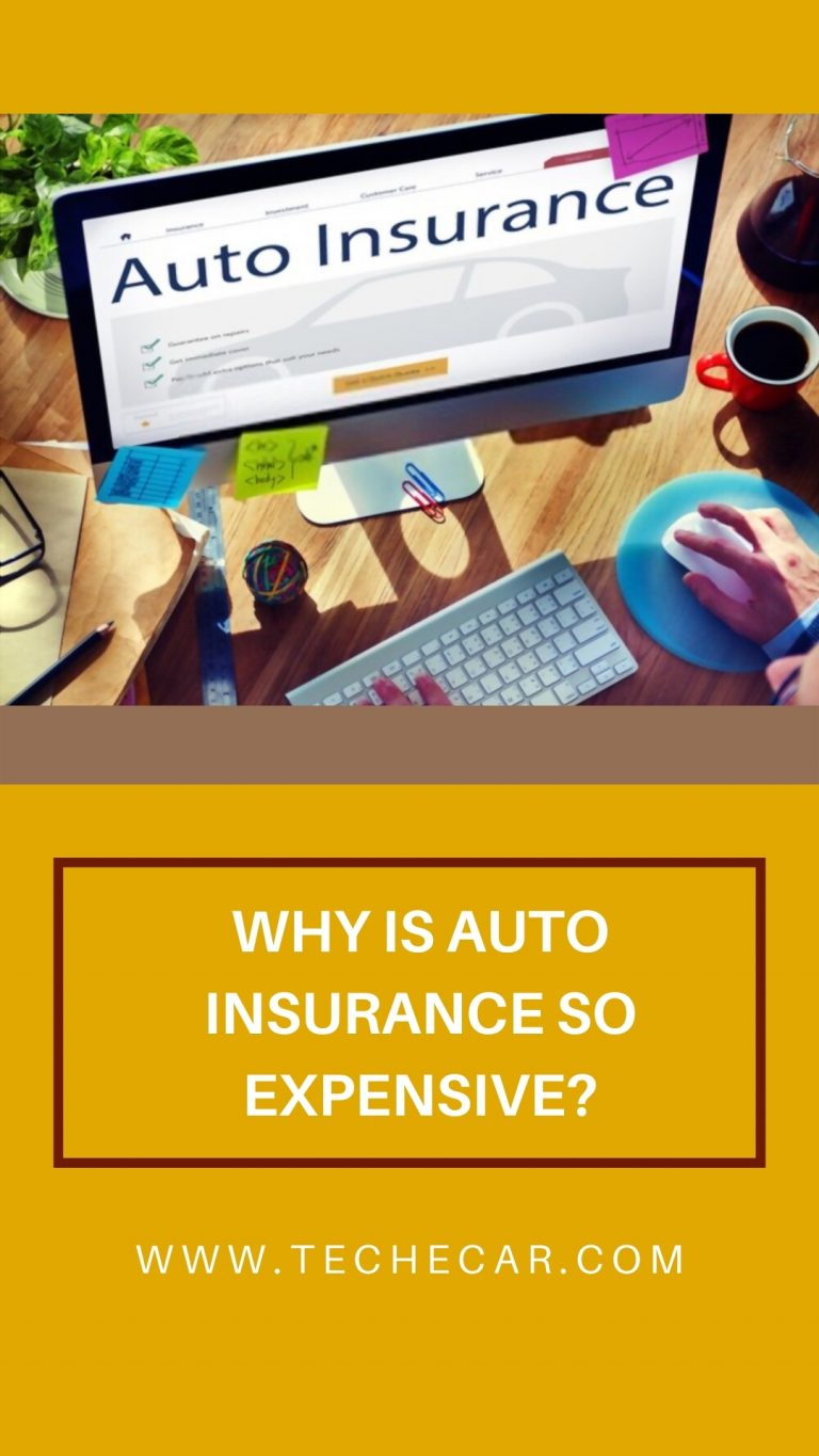 Why Is Auto Insurance So Expensive?
